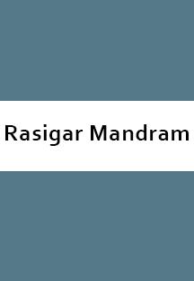 RasigarMandram